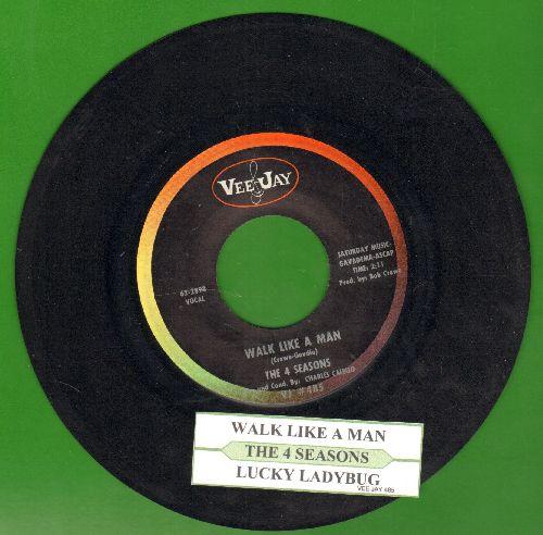 Four Seasons - Walk Like A Man/Lucky Ladybug (black label with juke box label) - EX8/ - 45 rpm Records