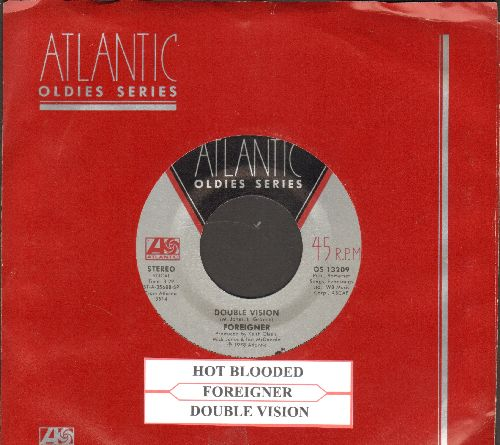 Foreigner - Double Vision/Hot Blooded (double-hit re-issue with juke box label and Atlanti company sleeve) - EX8/ - 45 rpm Records