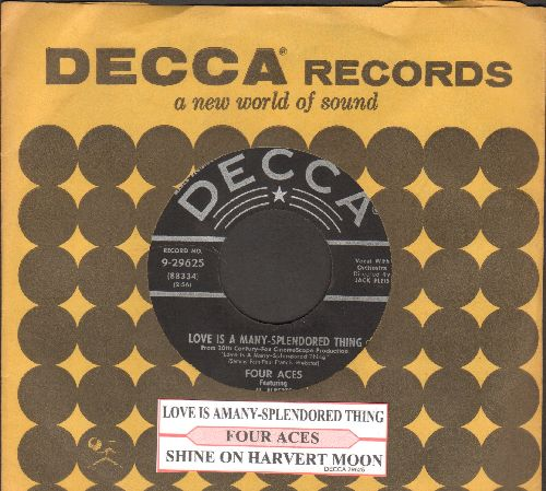 Four Aces - Love Is A Many-Splendored Thing/Shine On Harvest Moon (silver lines/star early pressing with juke box label and vintage Decca company sleeve) - EX8/ - 45 rpm Records