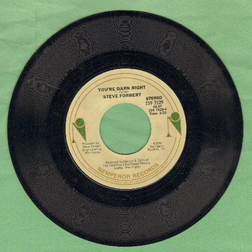 Forbert, Steve - You're Darn Right/Say Goodbye To Little Jo - NM9/ - 45 rpm Records