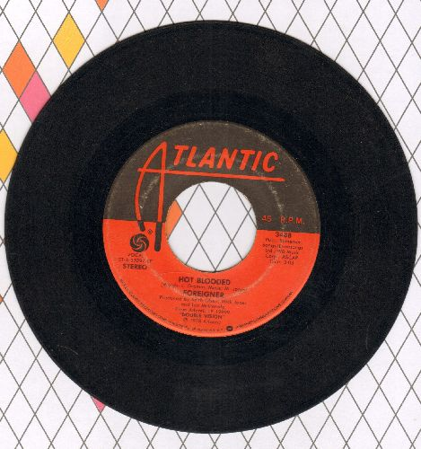 Foreigner - Hot Blooded/Tramontane  - VG6/ - 45 rpm Records