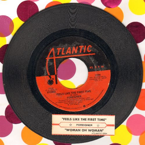 Foreigner - Feels Like The First Time/Woman Oh Woman (with juke box label) - EX8/ - 45 rpm Records