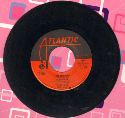 Foreigner - Hot Blooded/Tramontane  - NM9/ - 45 rpm Records
