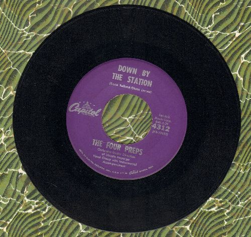Four Preps - Down By The Station/Listen Honey (I'll Be Home)  - EX8/ - 45 rpm Records