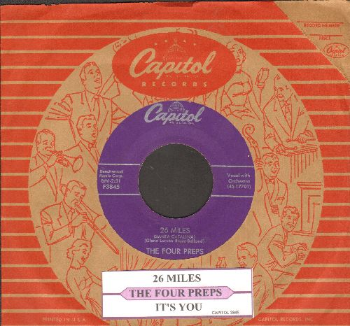 Four Preps - 26 Miles (Santa Catalina)/It's You (with juke box label and vinatge Capitol company sleeve) - EX8/ - 45 rpm Records