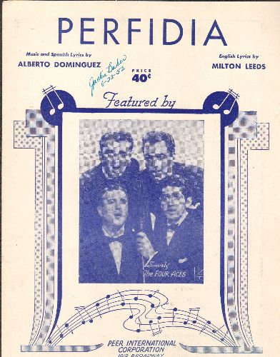 Four Aces - Perfidia - Vintage SHEET MUSIC for the standard as recorded by The Four Aces, NICE cover portrait. - EX8/ - Sheet Music