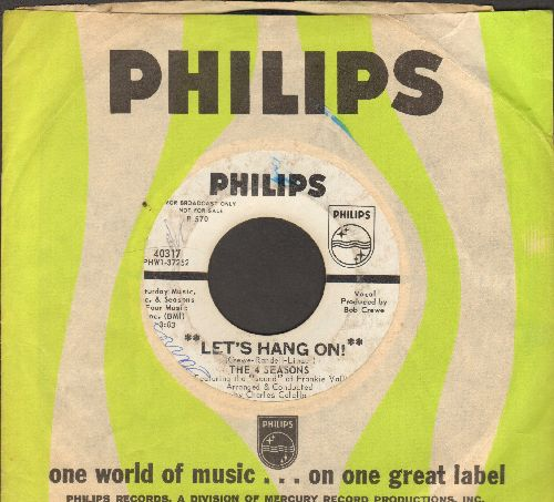 Four Seasons - Let's Hang On!/On Broadway Tonight (DJ advance pressing with Philips company sleeve) - VG7/ - 45 rpm Records