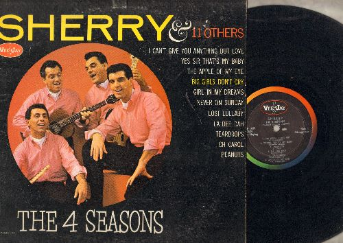 Four Seasons - Sherry & 11 Others: Big Girls Don't Cry, Never On Sunday, Teardrops, Oh Carol, Peanuts, Yes Sir That's My Baby (vinyl MONO LP record) - EX8/VG7 - LP Records
