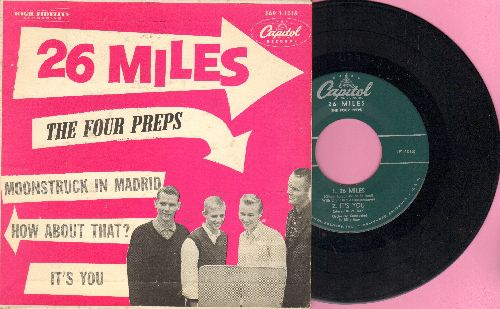 Four Preps - 26 Miles/It's You/Moonstruck In Madrid/How About That (Vinyl EP record with picture cover) - EX8/EX8 - 45 rpm Records