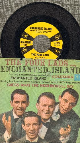 Four Lads - Enchanted Island/Guess What The Neighbors'll Say (with picture sleeve) - NM9/EX8 - 45 rpm Records