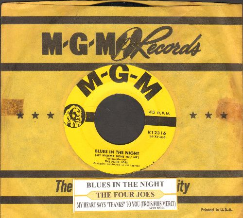 Four Joes - Blues In The Night/My Heart Says Thanks To You (Trois Fois Meri) (with juke box label and vintage MGM company sleeve) - VG7/ - 45 rpm Records