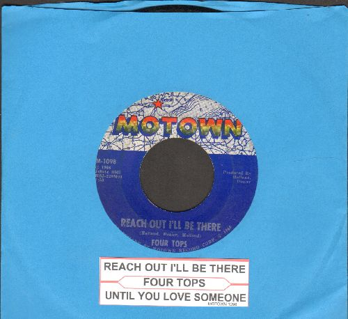 Four Tops - Reach Out I'll Be There/Until You Love Someone (with juke box label) - EX8/ - 45 rpm Records