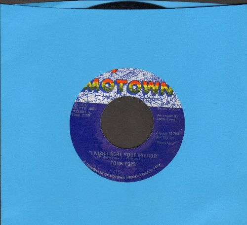 Four Tops - I Wish I Were Your Mirror/Just Seven Numbers (Can Straighten Out My Life) - EX8/ - 45 rpm Records