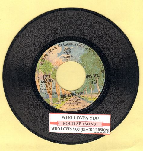 Four Seasons - Who Loves You (Disco Version)/Who Loves You (with juke box label) - EX8/ - 45 rpm Records