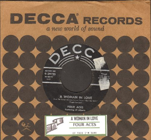 Four Aces - Of This I'm Sure/A Woman In Love (with juke box label and  vintage Decca company sleeve) - EX8/ - 45 rpm Records