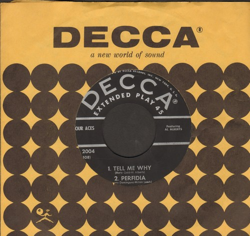 Four Aces - Tell Me Why/Perfidia/I Understand/My Hero (Vinyl EP record with Decca company sleeve) - EX8/ - 45 rpm Records