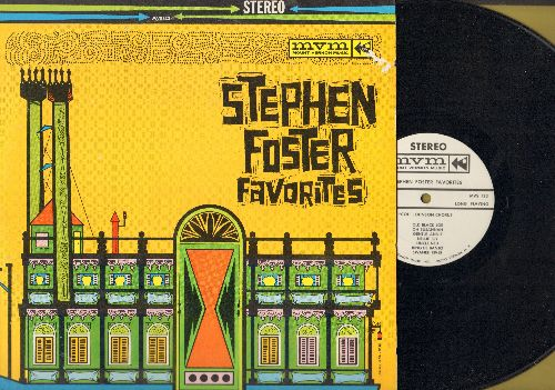 Johnson, Col Chorus - Stephen Foster Favorites: Camptown Races, Beautiful Dreamer, Oh Susannah, Swanee River, Nellie Bly (Vinyl STEREO LP record) - EX8/EX8 - LP Records