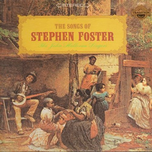 Halloron, John Singers - The Songs Of Stephen Foster: Beautiful Dreamer, I Dream Of Jeannie, Camptown Races, America The Beautiful (Vinyl STEREO LP record) - M10/NM9 - LP Records