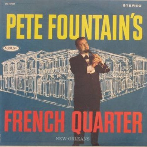 Fountain, Pete - Pete Fountain's French Quarter: Summertime, Bye Bye Blackbird, Shrimp Boats, Birth Of The Blues (Vinyl STEREO LP record, NICE condition!) - NM9/NM9 - LP Records