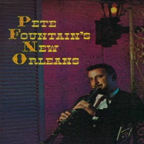 Fountain, Pete - Pete Fountain's New Orleans: While We Danced At The Mardi Gras, When The Saints Come Marching In, When It's Sleepy Time Down South, Ol' Man River, Basin Street Blues, Way Down Yonder In New Orleans, Lazy River (Vinyl MONO LP record, maroo