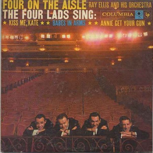 Four Lads - Four On The Aisle: The Lady Is A Tramp, Johnny One Note, Doin' What Comes Natur'lly, There's No Business Like Show Business (Vinyl LP record) - NM9/VG7 - LP Records