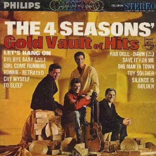 Four Seasons - Gold Vault of Hits: Let's Hang On, Bye Bye Baby, Ronnie, Rag Doll, Dawn (Go Away), Save It For Me, Toy Soldier, Silence Is Golden (Vinyl STEREO LP record) - EX8/VG7 - LP Records