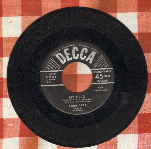 Four Aces - My Hero/Spring Is A Wonderful Thing  - VG7/ - 45 rpm Records