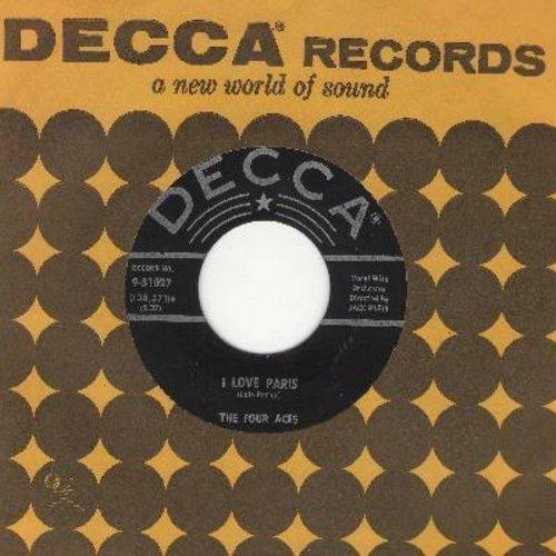 Four Aces - I Love Paris/'Til Tomorrow (with Decca company sleeve) - NM9/ - 45 rpm Records