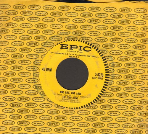 Four Coins - One Life, One Love/Fream World (with vintage Epic company sleeve) - VG7/ - 45 rpm Records