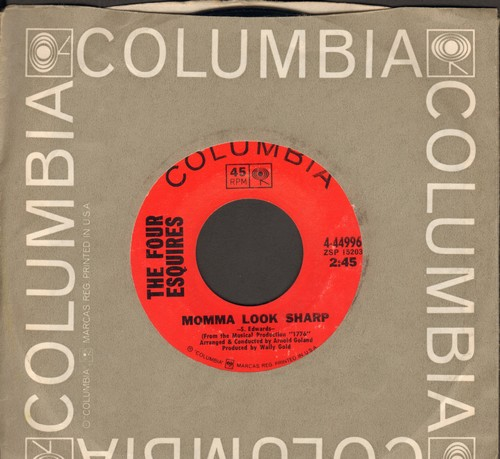 Four Esquires - Momma Look Sharp/My Heart Belongs To Only You (with Columbia company sleeve) - EX8/ - 45 rpm Records