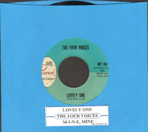 Four Voices - Lovely One/M-I-N-E, Mine (with juke box label) - EX8/ - 45 rpm Records