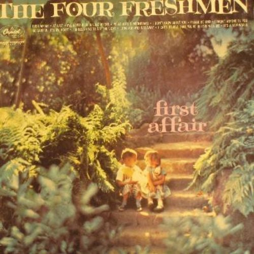Four Freshmen - First Affair: At Last, Please Be Kind, Polka Dots And Moonbeams, Be Careful It's My Heart (Vinyl MONO LP record) - NM9/EX8 - LP Records