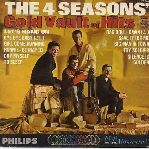 Four Seasons - Gold Vault of Hits: Let's Hang On, Bye Bye Baby, Ronnie, Rag Doll, Dawn (Go Away), Save It For Me, Toy Soldier, Silence Is Golden (Vinyl MONO LP record) - NM9/VG7 - LP Records