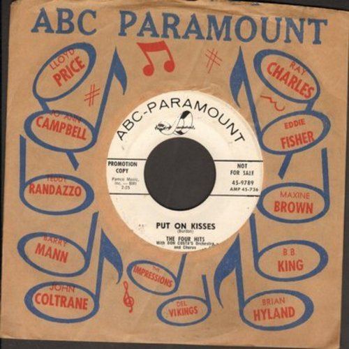 Four Hits - Put On Kisses/The Magic Melody (DJ advance pressing with vintage ABC-Paramount company sleeve) - VG7/ - 45 rpm Records