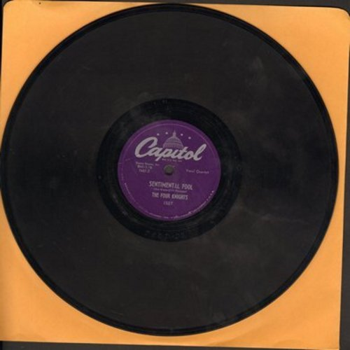Four Knights - Sentimental Fool/I Love The Sunshine Of Your Smile (RARE 10 inch 78 rpm record) - VG7/ - 78 rpm