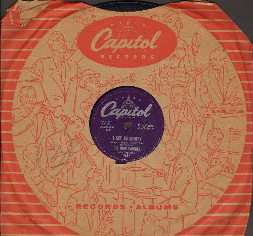 Four Knights - I Get So Lonely/I Couldn't Stay Away From You (10 inch 78rpm record with Capitol company sleeve) - EX8/ - 78 rpm