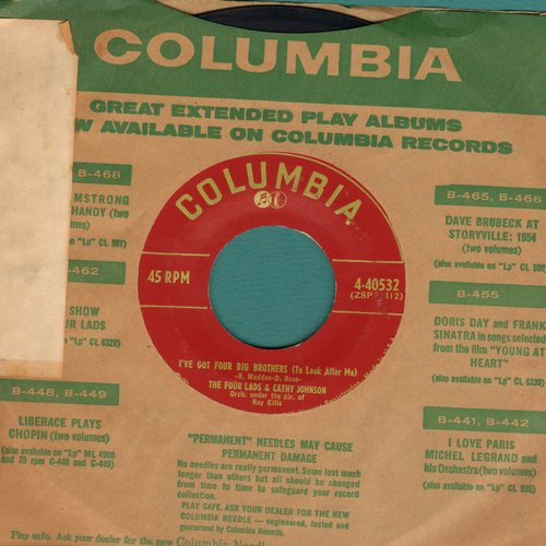 Four Lads & Cathy Johnson - I've Got Four Big Brothers (To Look After Me)/Little Bit (with vintage Columbia company sleeve)  (sos) - EX8/ - 45 rpm Records