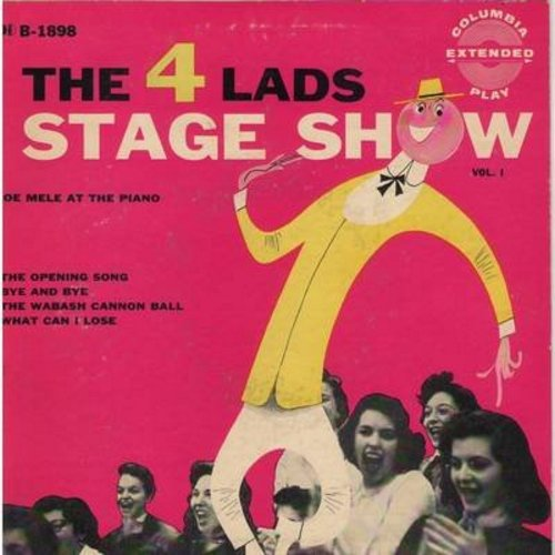 Four Lads - Stage Show: Opening Song/Bye And Bye/Wabash Cannon Ball/What Can I Lose (Vinyl EP record with picture cover) - NM9/EX8 - 45 rpm Records