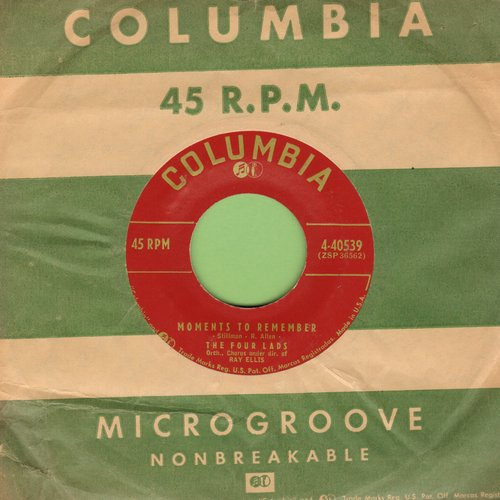 Four Lads - Moments To Remember/Dream On, My Love Dream On (burgundy label first issue with vintage Columbia company sleeve) - NM9/ - 45 rpm Records