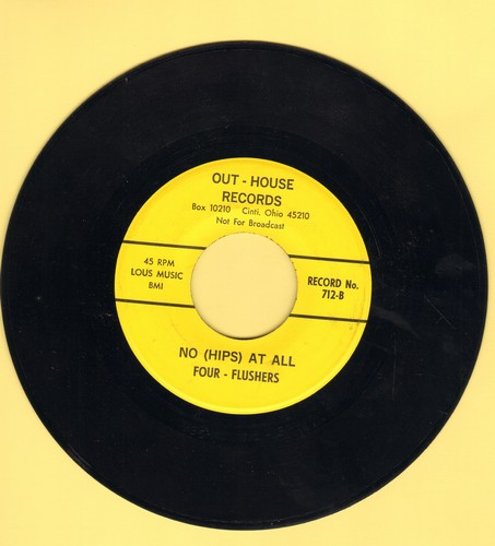 Four-Flushers - No (Hips) At All/Good Night Irene #2 (Stag-Party Humor two-sider!) - NM9/ - 45 rpm Records