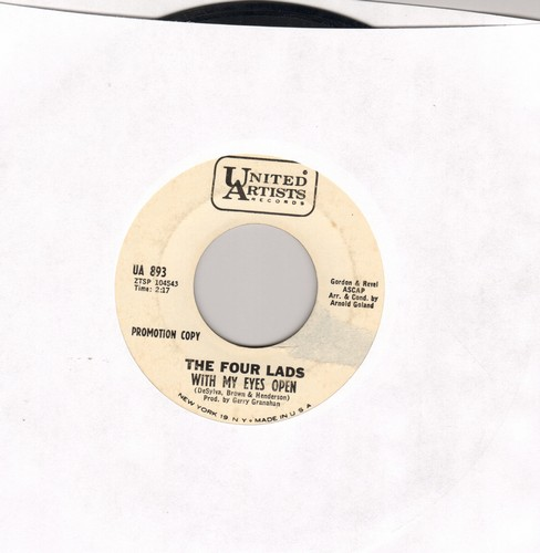 Four Lads - With My Eyes Open/I'm Not A Run Around (DJ advance pressing) - VG7/ - 45 rpm Records
