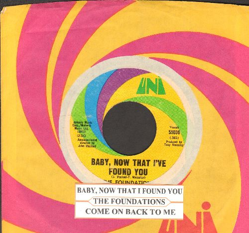 Foundations - Baby, Now That I've Found You/Come On Back To Me (with juke box label and Uni company sleeve) - EX8/ - 45 rpm Records