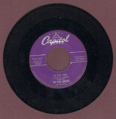 Four Knights - Oh Baby Mine/I Couldn't Stay Away From You  - VG7/ - 45 rpm Records