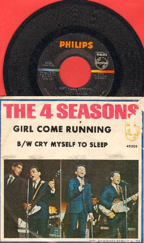 Four Seasons - Girl Come Running/Cry Myself To Sleep (with picture sleeve)(bb) - NM9/VG7 - 45 rpm Records