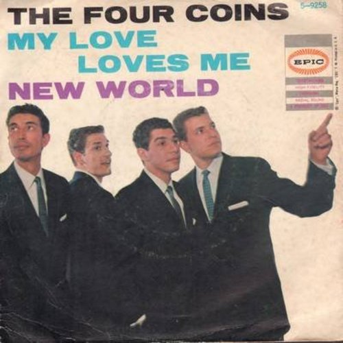 Four Coins - My Love Loves Me/New World (with picture sleeve) - EX8/VG6 - 45 rpm Records