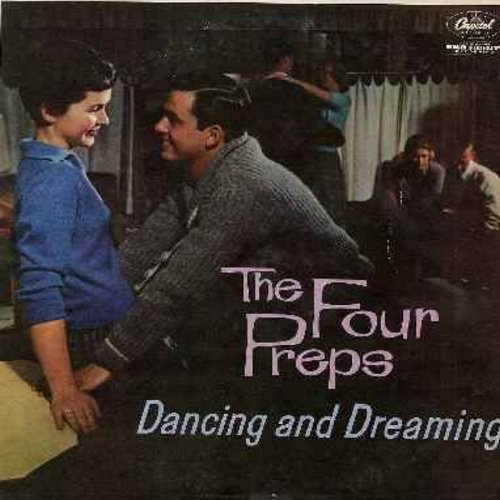 Four Preps - Dancing And Dreaming: All I Have To Do Is Dream, Lonesome Town, Smoke Gets In Your Eyes (Vinyl MONO LP record) - EX8/EX8 - LP Records