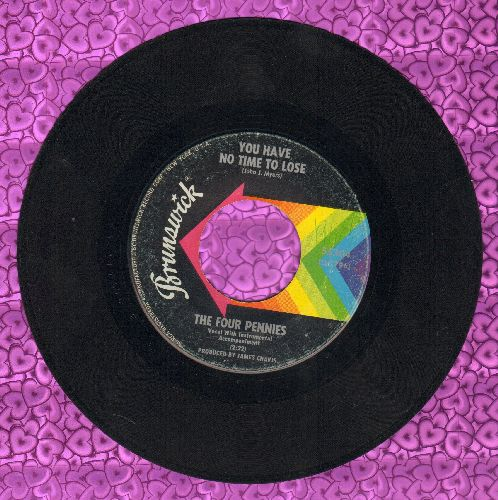 Four Pennies - You Have No Time To Lose/You're A Gas With Your Trash - VG7/ - 45 rpm Records