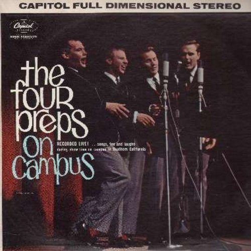Four Preps - On Campus - LIVE!: Heart And Soul, More Money For You And Me Medley, Rock 'N Roll, Swing Down Chariot, Preps Hit Medley, In The Good Old Summertime (Vinyl STEREO LP record) - NM9/NM9 - LP Records
