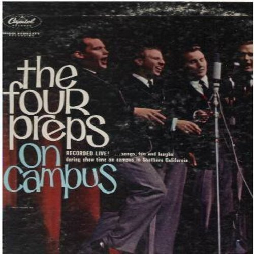 Four Preps - On Campus - LIVE!: Heart And Soul, More Money For You And Me Medley, Rock 'N Roll, Swing Down Chariot, Preps Hit Medley, In The Good Old Summertime (Vinyl MONO LP record) - VG7/VG7 - LP Records