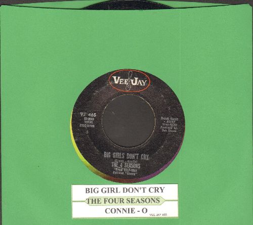 Four Seasons - Big Girls Don't Cry/Connie-O (with juke box label) - EX8/ - 45 rpm Records